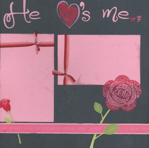 Scrapbooking Page Ideas He Loves Me