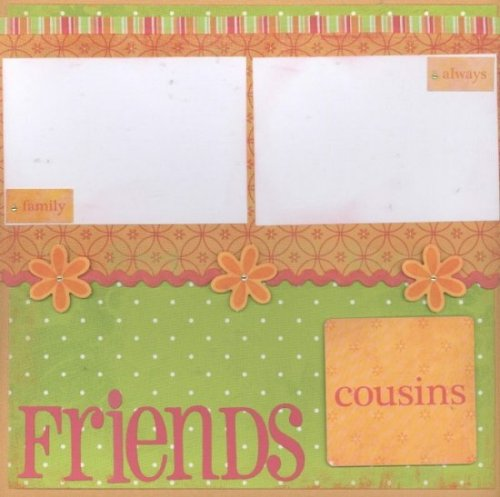 Scrapbooking Page Ideas Friends~Family~Cousins